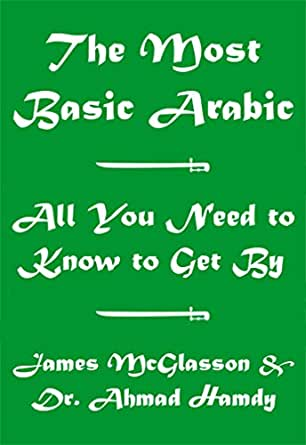 The most basic arabic learn arabic the easy way ebook james enter your mobile number or email address below and well send you a link to download the free kindle app then you can start reading kindle books on your fandeluxe Image collections