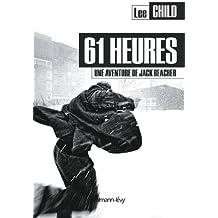 61 heures : une aventure de Jack Reacher (Cal-Lévy- R. Pépin)