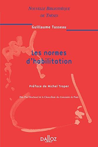 Les normes d'habilitation. Volume 60 par Guillaume Tusseau