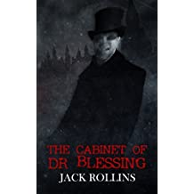 The Cabinet of Dr Blessing by Jack Rollins (2015-01-22)