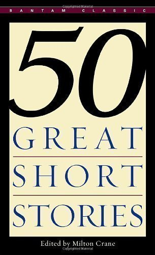 50 Great American Short Stories by Milton Crane Reissue Edition (2012)