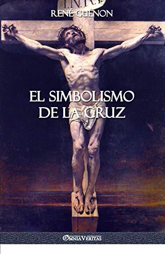 El Simbolismo de la Cruz eBook: René Guénon: Amazon.es ...