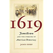 1619: Jamestown and the Forging of American Democracy (English Edition)