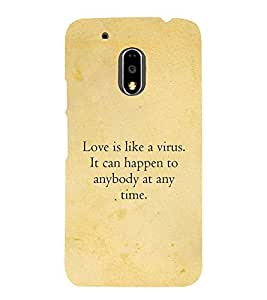 PrintVisa Designer Back Case Cover for Motorola Moto G4 Plus (Love is like virus quotes :: Best love quote :: Love express quotes :: Vrus quotes)