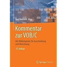 Kommentar zur VOB/C: Mit Bildbeispielen für Ausschreibung und Abrechnung