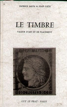 Le Timbre, valeur d'art et de placement