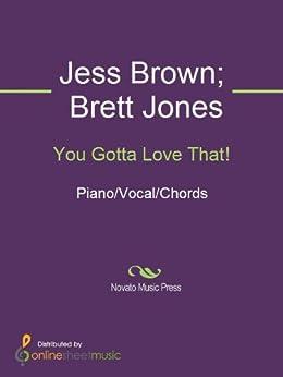 You Gotta Love That! (English Edition) van [Brett Jones, Jess Brown, Neal McCoy]