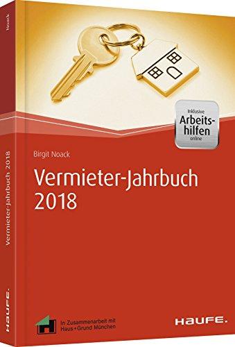 Vermieter-Jahrbuch 2018 - inkl. Arbeitshilfen online: Mit praktischem Kalender (Haufe Fachbuch)
