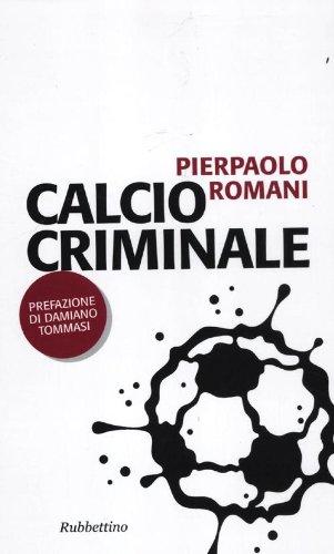 Calcio criminale
