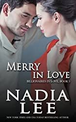 [(Merry in Love (Billionaires in Love Book 5))] [By (author) Nadia Lee] published on (October, 2014)