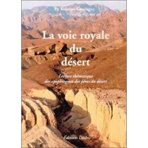 Voie royale du désert : Apophtegmes