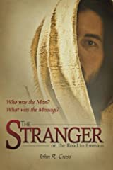 The Stranger on the Road to Emmaus by John R. Cross (2010-04-01) Broché