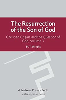 Resurrection Son of God V3: Christian Origins and the Question of God di [Wright, N. T.]