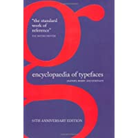 Encyclopaedia of Typefaces: The standard typography reference guide