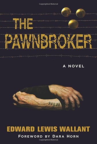 The Pawnbroker: A Novel by Edward Lewis Wallant (2015-11-10)
