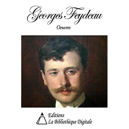 Oeuvres de Georges Feydeau