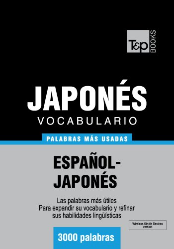 Vocabulario español-japonés - 3000 palabras más usadas (T&P Books) por Andrey Taranov
