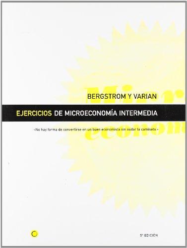 Descargar Libro Ejercicios de microeconomía intermedia, 5ª ed. de Theodore Bergstrom & Hal varian