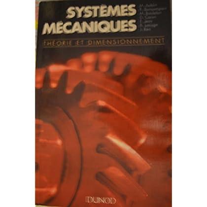 SYSTEMES MECANIQUES. Théorie et dimensionement