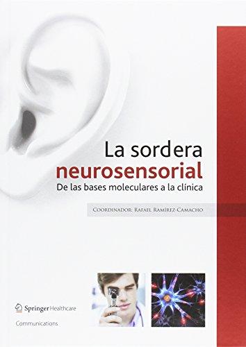 La sordera neurosensorial: De las bases moleculares a la clínica