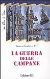 LA GUERRA DELLE CAMPANE