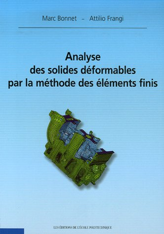 Analyse des solides déformables par la méthode des éléments finis par Marc Bonnet