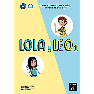 Leo y Lola 1 : Cuaderno de actividades