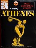 MIROIR DE L'ATHLETISME [No 59] du 01/09/1969 - SPECIAL CHAMPIONNATS D'EUROPE - ATHENES...