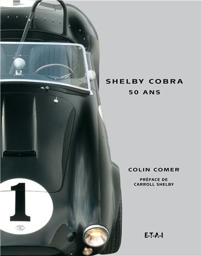 Shelby Cobra : 50 ans