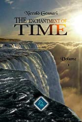 The Enchantment of Time - Volume 1 (English Edition)