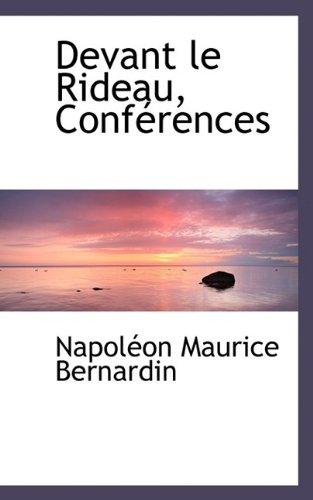 Devant le Rideau, Conférences