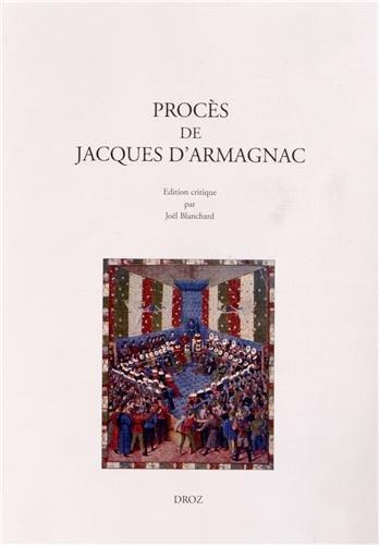 Procès de Jacques d'Armagnac : Edition critique du ms. 2000 de la Bibliothèque Sainte-Geneviève