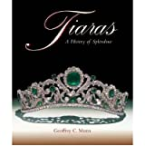 Tiaras: A History of Splendour