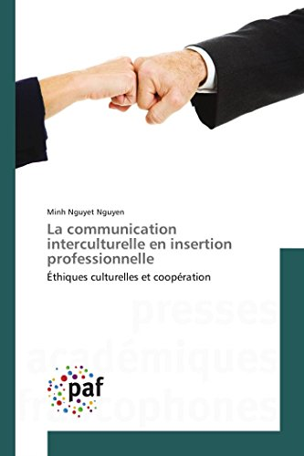La communication interculturelle en insertion professionnelle par Minh Nguyet Nguyen