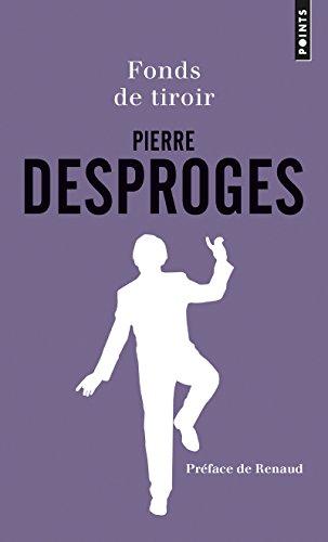 Fonds de tiroir par Pierre Desproges