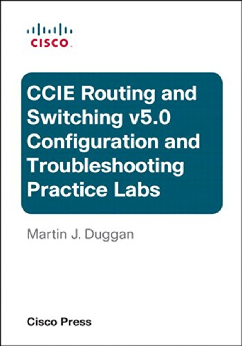 Download Cisco CCIE Routing and Switching v5 0 Configuration