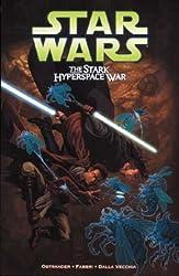 Star Wars: The Stark Hyperspace War by John Ostrander (2004-01-23)