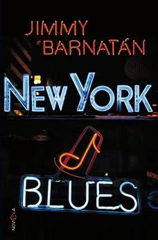 New York Blues (Ficcion) de [Barnatán, Jimmy]
