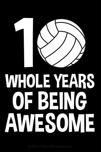 ing Awesome: Lined Journal Notebook for Ten Year Olds, 10th Birthday Party Gift, Volleyball Players ()