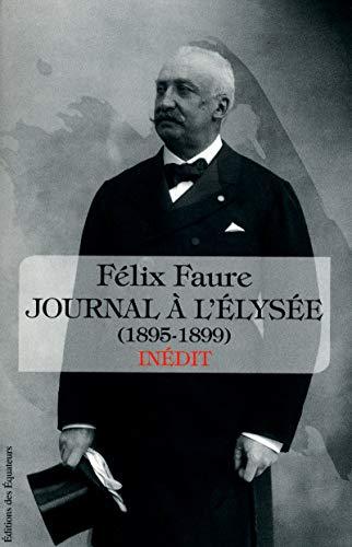 JOURNAL INEDIT par Felix Faure
