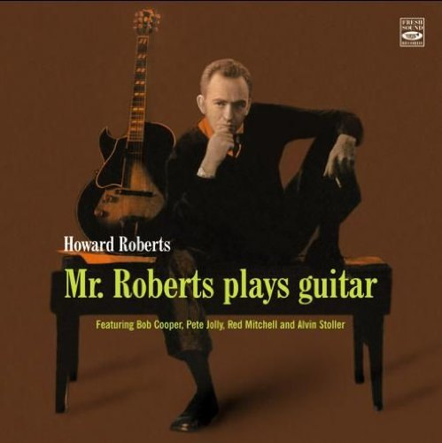 Preisvergleich Produktbild Mr. Roberts Plays Guitar