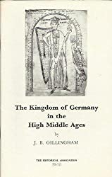 The Kingdom of Germany in the High Middle Ages