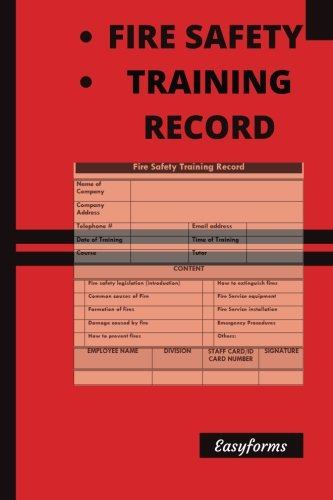 Fire Safety Training Record: Workplace Training Log/OSHA Requirements (Fire Safety Logs/Record)