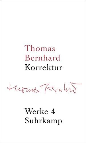 Werke in 22 Bänden: Band 4: Korrektur - Kegel Sitz