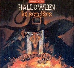 Halloween: La Sorciere + 1 Livre by - Halloween Sorcieres