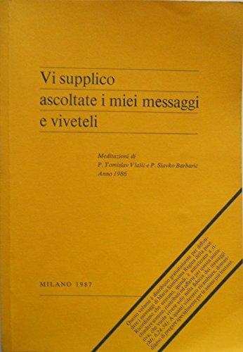 vi-supplico-ascoltate-i-miei-messaggi-e-viveteli-meditazioni-di-pt-vlasic-e-ps-barbaric-anno-1986-me