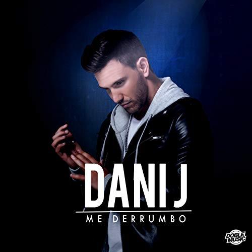 Me Derrumbo - Dani J
