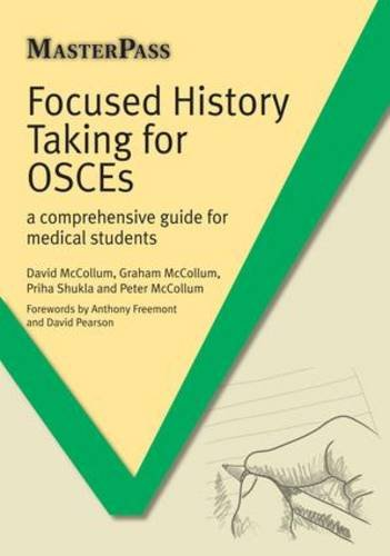 Focused History Taking for OSCEs: A Comprehensive Guide for Medical Students (MasterPass)