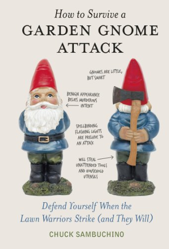 How to Survive a Garden Gnome Attack (Hardcover Gnome)