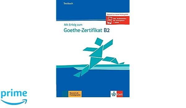 Mit Erfolg Zum Goethe Zertifikat B2 Buch Und Audiodateien Amazon